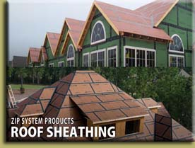 Huber Zip Roofing is used for All of our Roof Sheathing